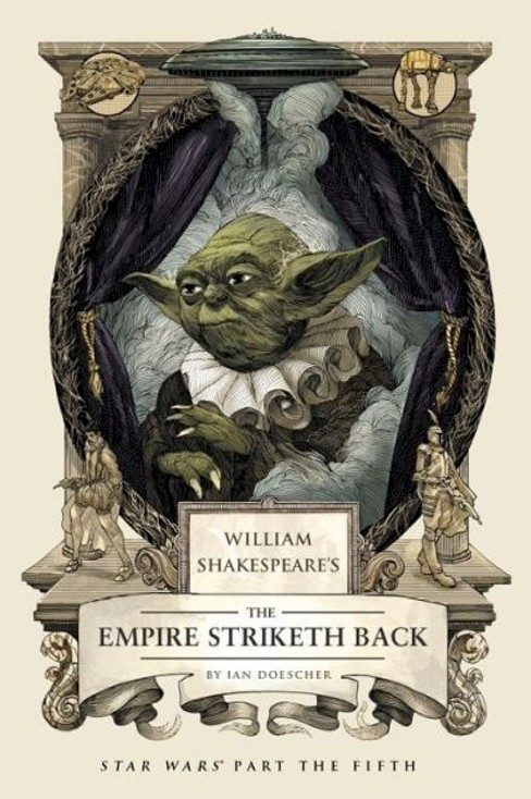 William Shakespeare's The Empire Striketh Back (Hardcover) by Ian Doescher - image 1 of 1