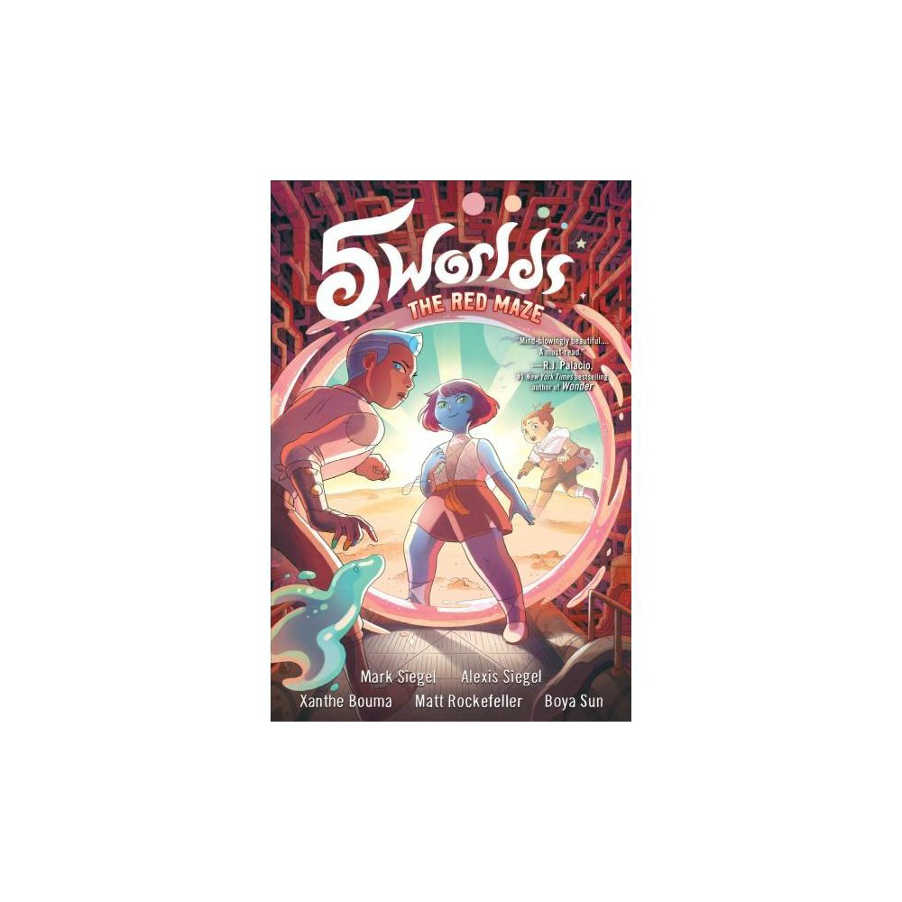 5 Worlds 3 - the Red Maze - (5 Worlds) by Mark Siegel & Alexis Siegel (Hardcover)