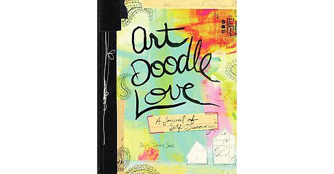 Art Doodle Love : A Journal of Self-Discovery (Paperback) (Dawn Devries Sokol) - image 1 of 1