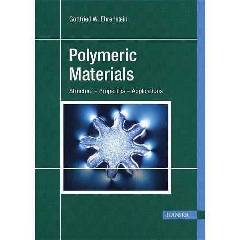 Polymeric Materials - by  Gottfried W Ehrenstein (Paperback) - image 1 of 1