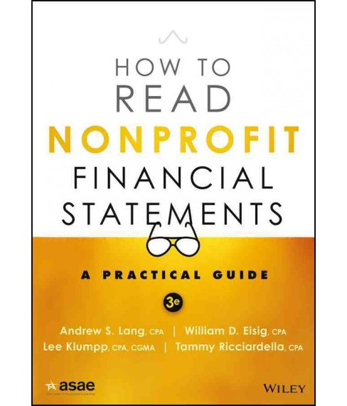 How to Read Nonprofit Financial Statements : A Practical Guide (Paperback) (Andrew Lang & Lee Klumpp & - image 1 of 1