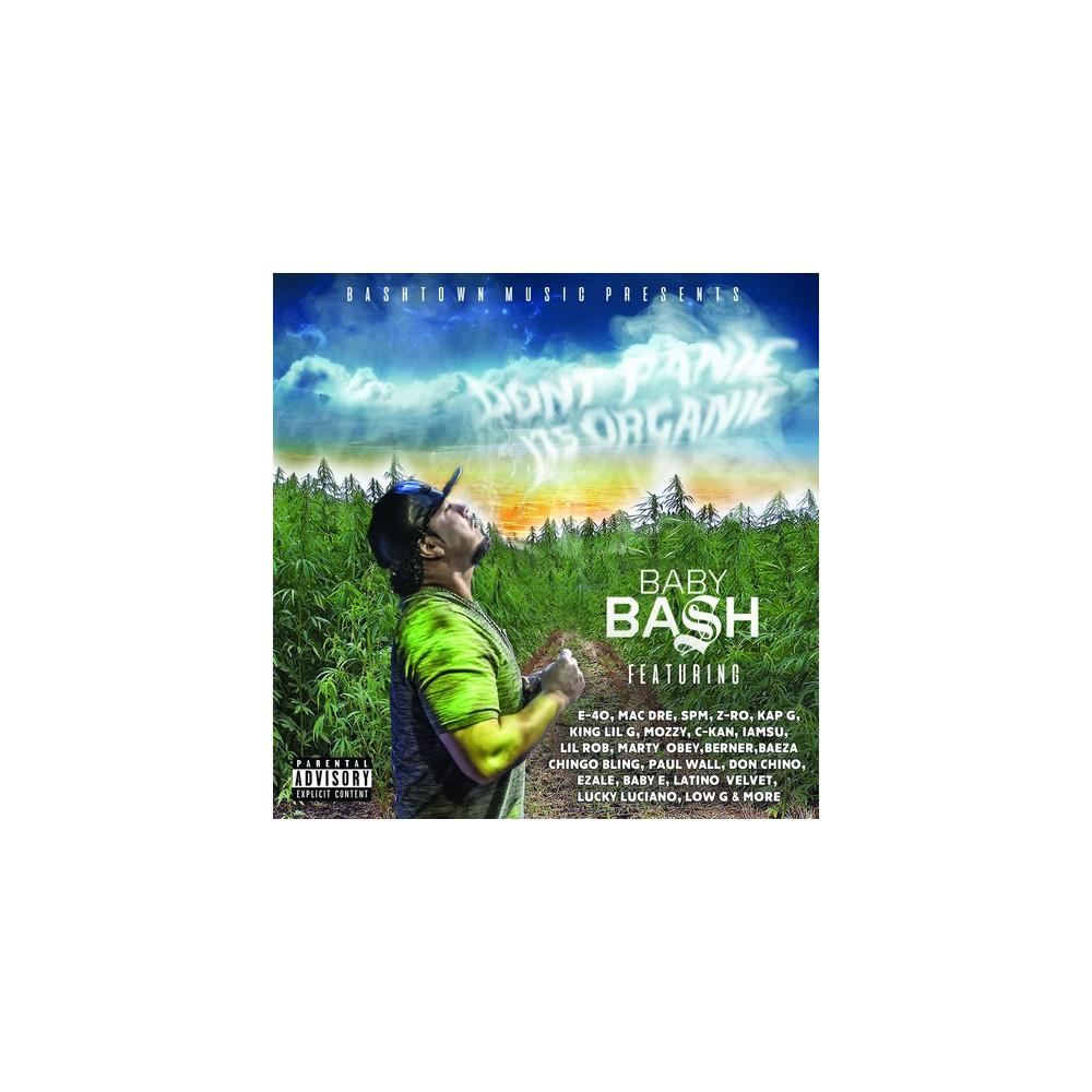 Baby Bash - Don't Panic It's Organic (CD)