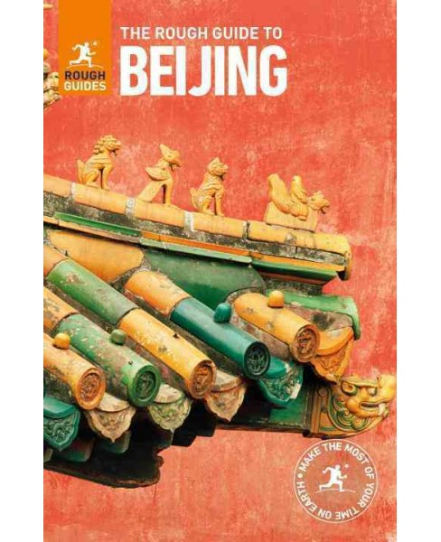 Rough Guide to Beijing -  (Rough Guide Beijing) by David Leffman (Paperback) - image 1 of 1