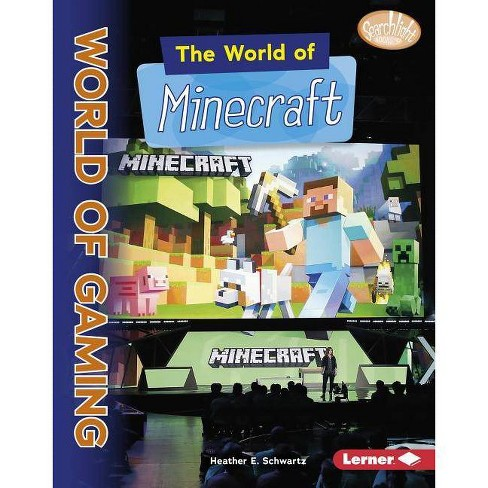 The World of Minecraft - (Searchlight Books (TM) -- The World of Gaming) by  Heather E Schwartz - image 1 of 1