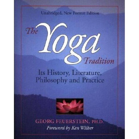 Yoga Tradition (REV Ed) - 3 Edition by  Georg Feuerstein (Paperback) - image 1 of 1