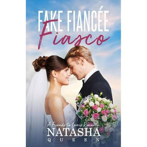 Fake Fiancee Fiasco - (Wedding) by  Natasha Queen (Paperback) - image 1 of 1