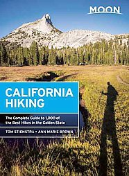 Moon California Hiking : The Complete Guide to 1,000 of the Best Hikes in the Golden State (Paperback)