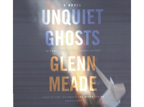 Unquiet Ghosts : Library Edition (Unabridged) (CD/Spoken Word) (Glenn Meade) - image 1 of 1