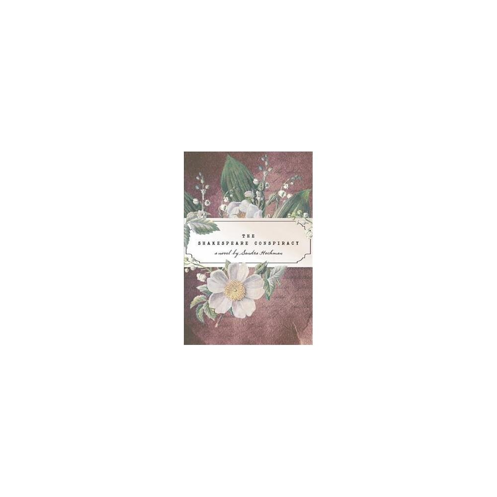Shakespeare Conspiracy (Paperback) (Sandra Hochman)