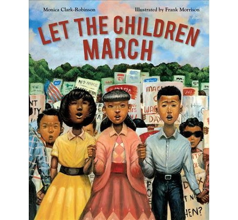 Let the Children March -  by Monica Clark-Robinson (School And Library) - image 1 of 1