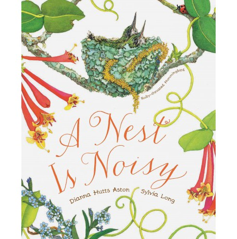 Nest Is Noisy (Reprint) (Paperback) (Dianna Hutts Aston) - image 1 of 1
