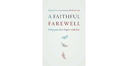A Faithful Farewell (Paperback) - image 1 of 1