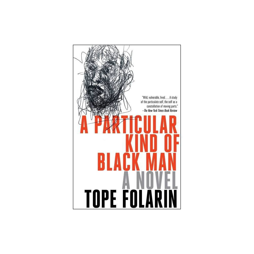 A Particular Kind Of Black Man By Tope Folarin Paperback