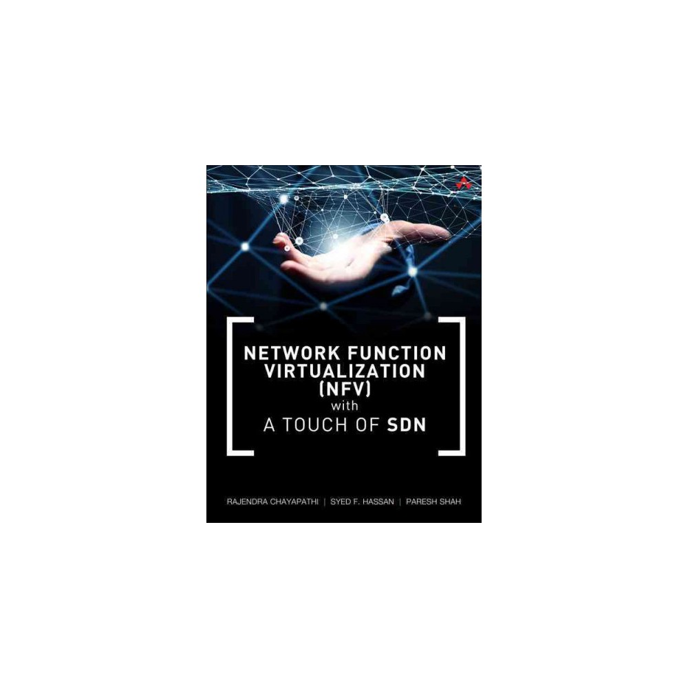 Network Function Virtualization Nfv With a Touch of Sdn (Paperback) (Rajendra Chayapathi)