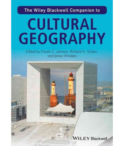 Wiley Blackwell Companion to Cultural Geography (Paperback) (Nuala C. Johnson) - image 1 of 1