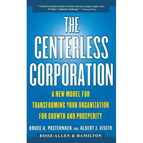 The Centerless Corporation - by  Bruce A Pasternack & Albert J Viscio & Asch Frank (Paperback) - image 1 of 1