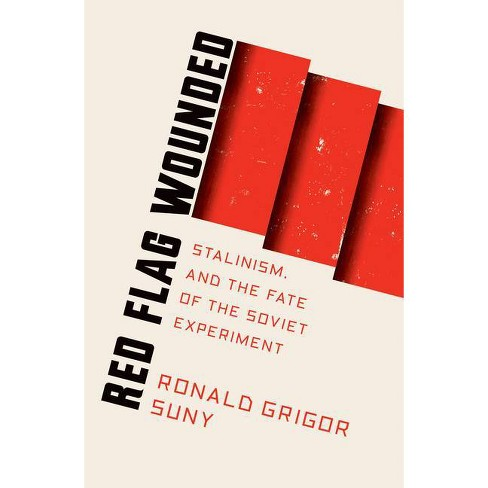 Red Flag Wounded - by  Ronald Suny (Paperback) - image 1 of 1