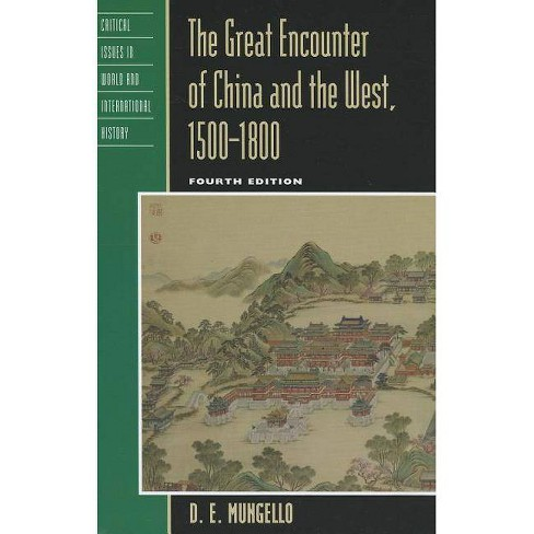 Great Encounter of China & Thepb - (Critical Issues in World and International History) 4 Edition - image 1 of 1