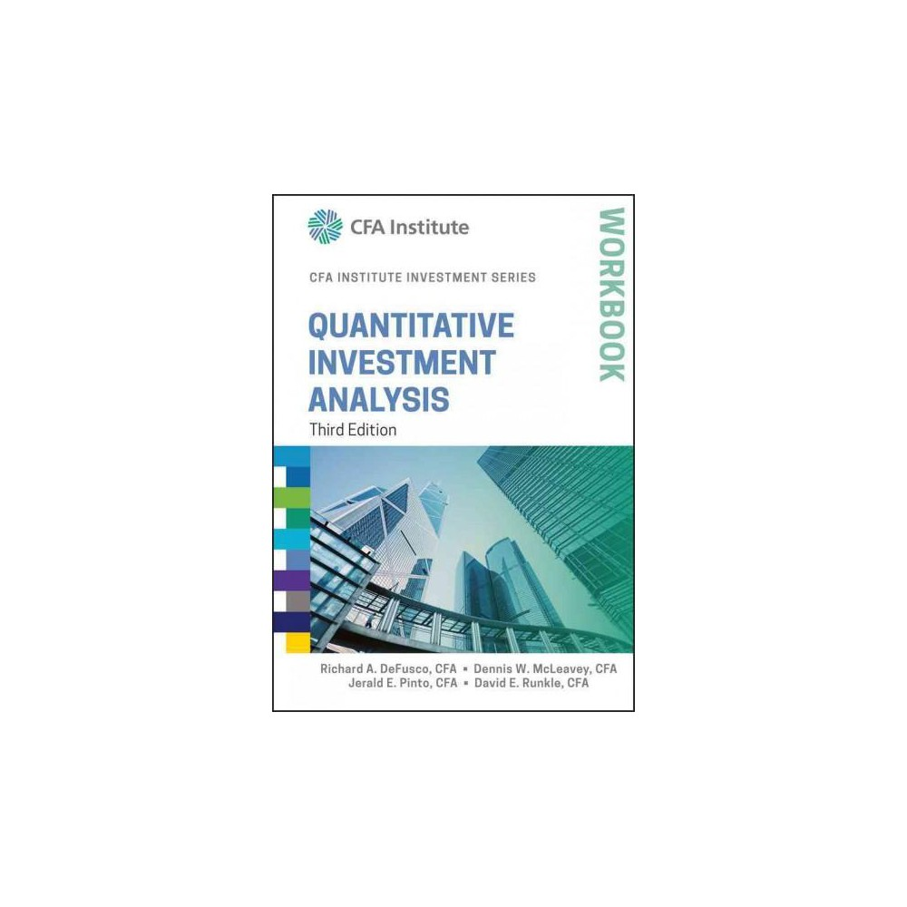 Quantitative Investment Analysis Workbook (Paperback) (Richard A. Defusco & Dennis W. McLeavey & Jerald