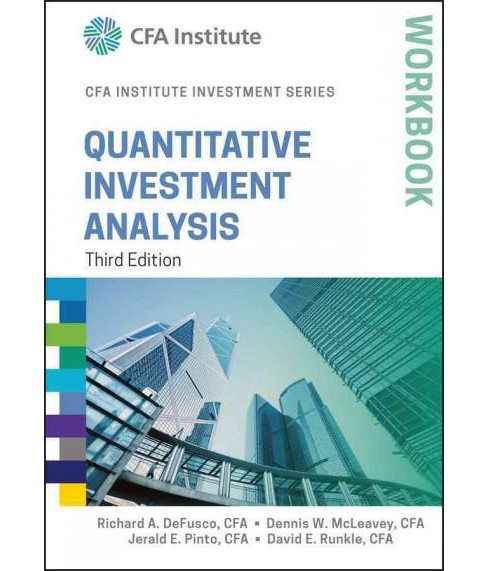 Quantitative Investment Analysis Workbook (Paperback) (Richard A. Defusco & Dennis W. McLeavey & Jerald - image 1 of 1