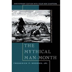 The Mythical Man-Month - 2 Edition by  Frederick P Brooks (Paperback)