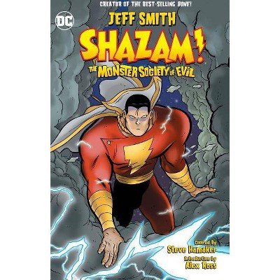 Shazam!: The Monster Society of Evil (New Edition) - by  Jeff Smith (Paperback)