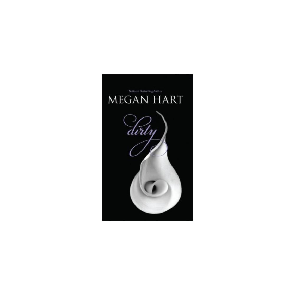 Dirty (Paperback) by Megan Hart