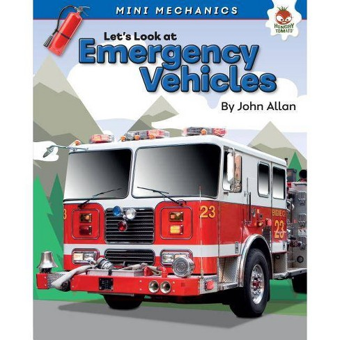 Let's Look at Emergency Vehicles - (Mini Mechanics) by  John Allan (Hardcover) - image 1 of 1