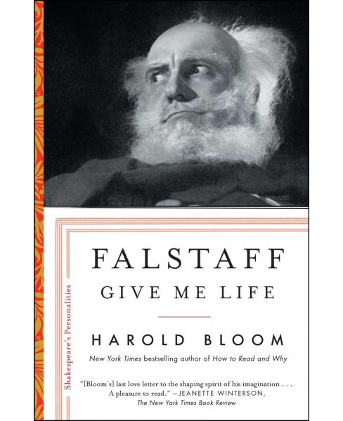 Falstaff : Give Me Life -  (Shakespeare's Personalities) by Harold Bloom (Hardcover) - image 1 of 1