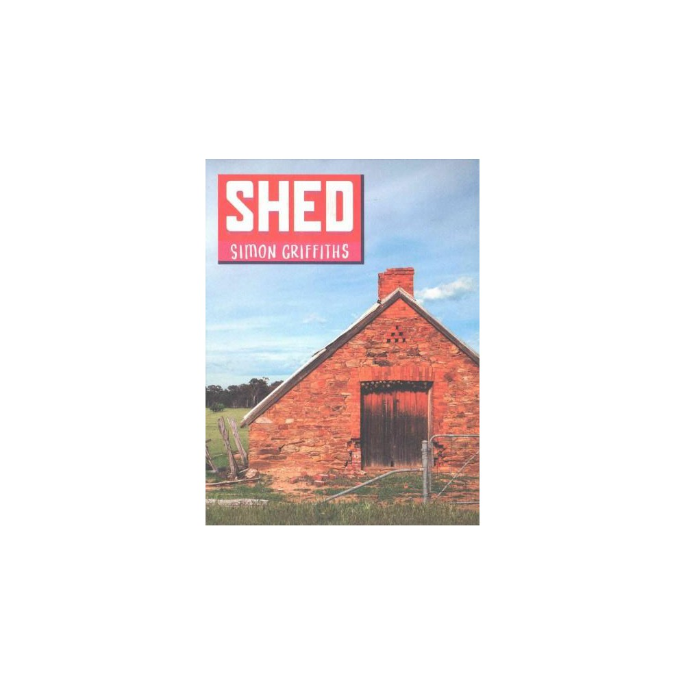 Shed (Hardcover) (Simon Griffiths)