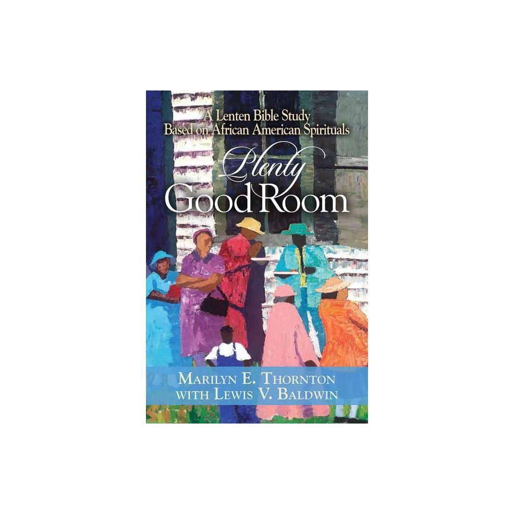 Plenty Good Room By Marilyn E Thornton Paperback
