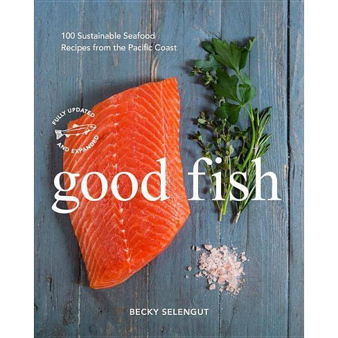 Good Fish - by  Becky Selengut (Paperback) - image 1 of 1