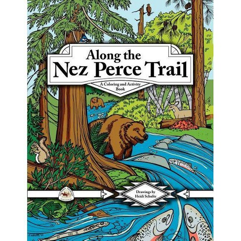 Along the Nez Perce Trail - by  Louanne Atherley (Paperback) - image 1 of 1