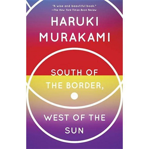 South of the Border, West of the Sun - (Vintage International) by  Haruki Murakami (Paperback) - image 1 of 1