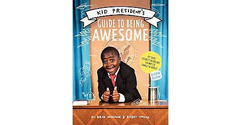 Kid President's Guide to Being Awesome (Hardcover) - image 1 of 1
