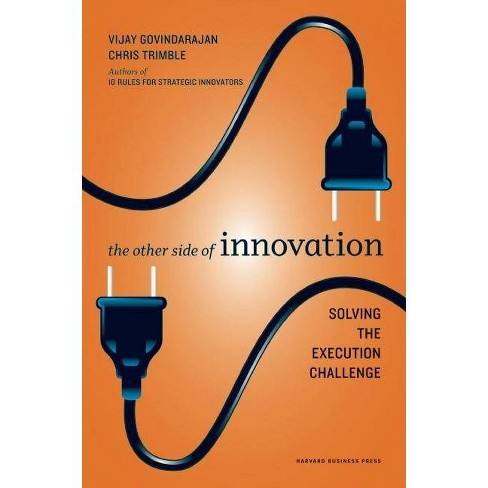 The Other Side of Innovation - (Harvard Business Review (Hardcover)) (Hardcover) - image 1 of 1