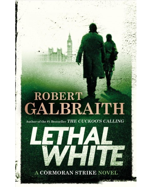 Lethal White -  (Cormoran Strike) by Robert Galbraith (Hardcover) - image 1 of 1
