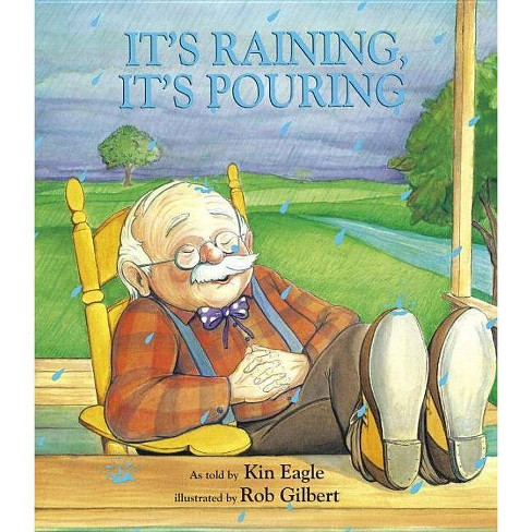 It's Raining, It's Pouring - (Iza Trapani's Extended Nursery Rhymes) by  Kin Eagle (Paperback) - image 1 of 1
