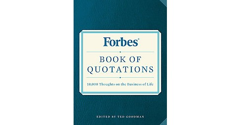 Forbes Book of Quotations : 10,000 Thoughts on the Business of Life (Paperback) - image 1 of 1