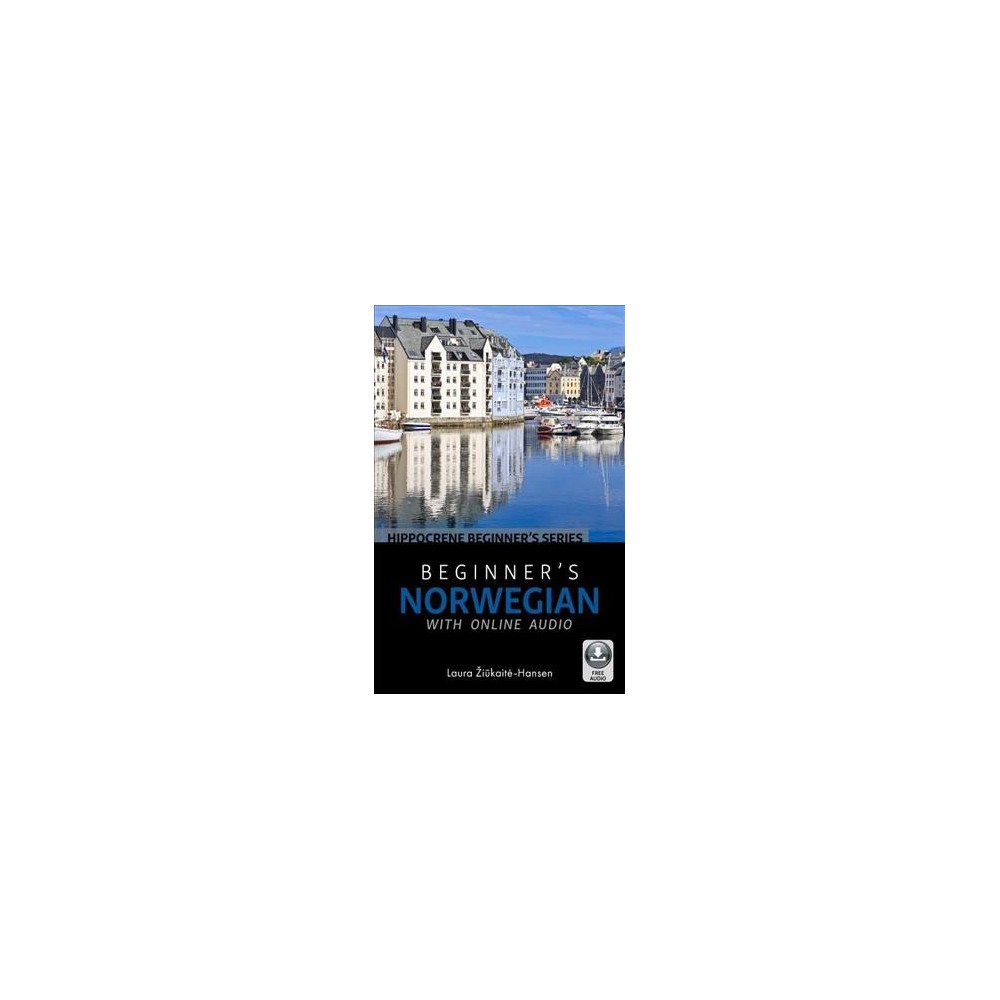 Beginner's Norwegian - Pap/Psc BL (Hippocrene Beginner's) by Laura Žiukaite-hansen (Paperback)
