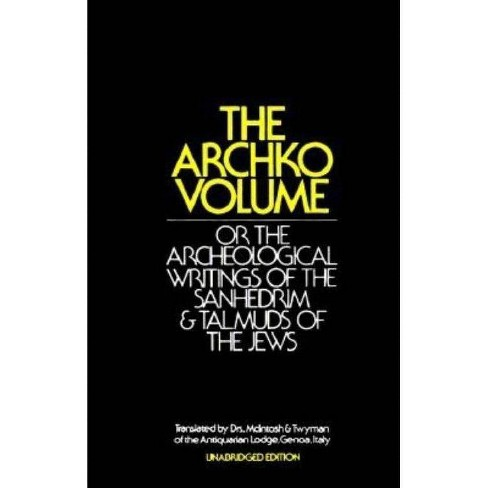 The Archko Volume - by  M McIntosh & T H Twyman (Hardcover) - image 1 of 1