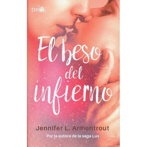 El Beso del Infierno - by  Jennifer L Armentrout (Paperback) - image 1 of 1