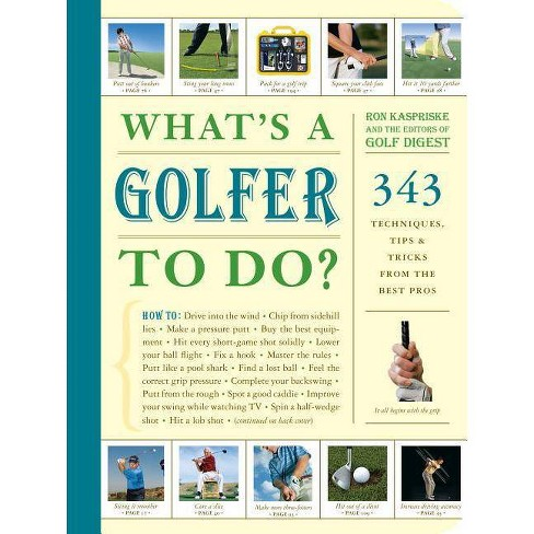 What's a Golfer to Do? - by  Ron Kaspriske (Paperback) - image 1 of 1