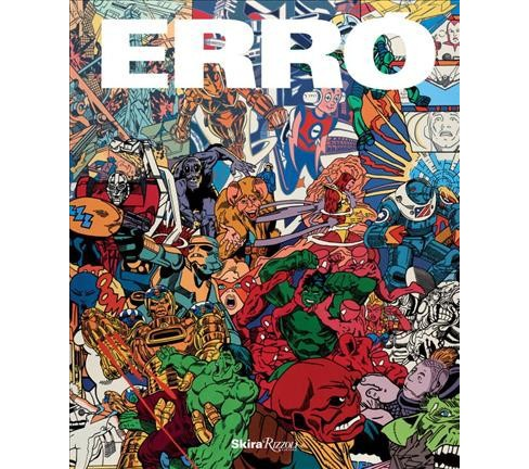 Erro (Hardcover) (Hannah Black & Alain Jouffroy & Kevin McGarry & Hans Ulrich Obrist & Ruba Katrib) - image 1 of 1