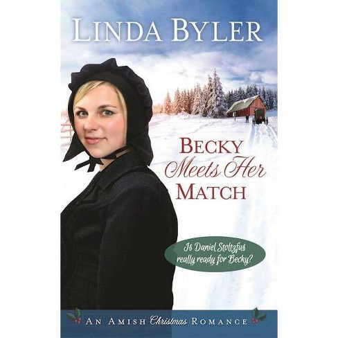 Becky Meets Her Match - by  Linda Byler (Hardcover) - image 1 of 1