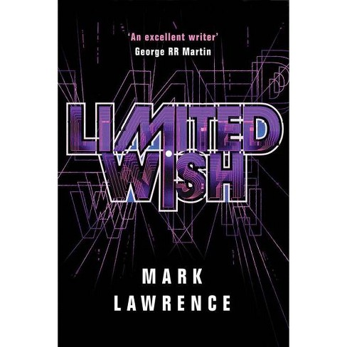 Limited Wish - (Impossible Times) by  Mark Lawrence (Hardcover) - image 1 of 1