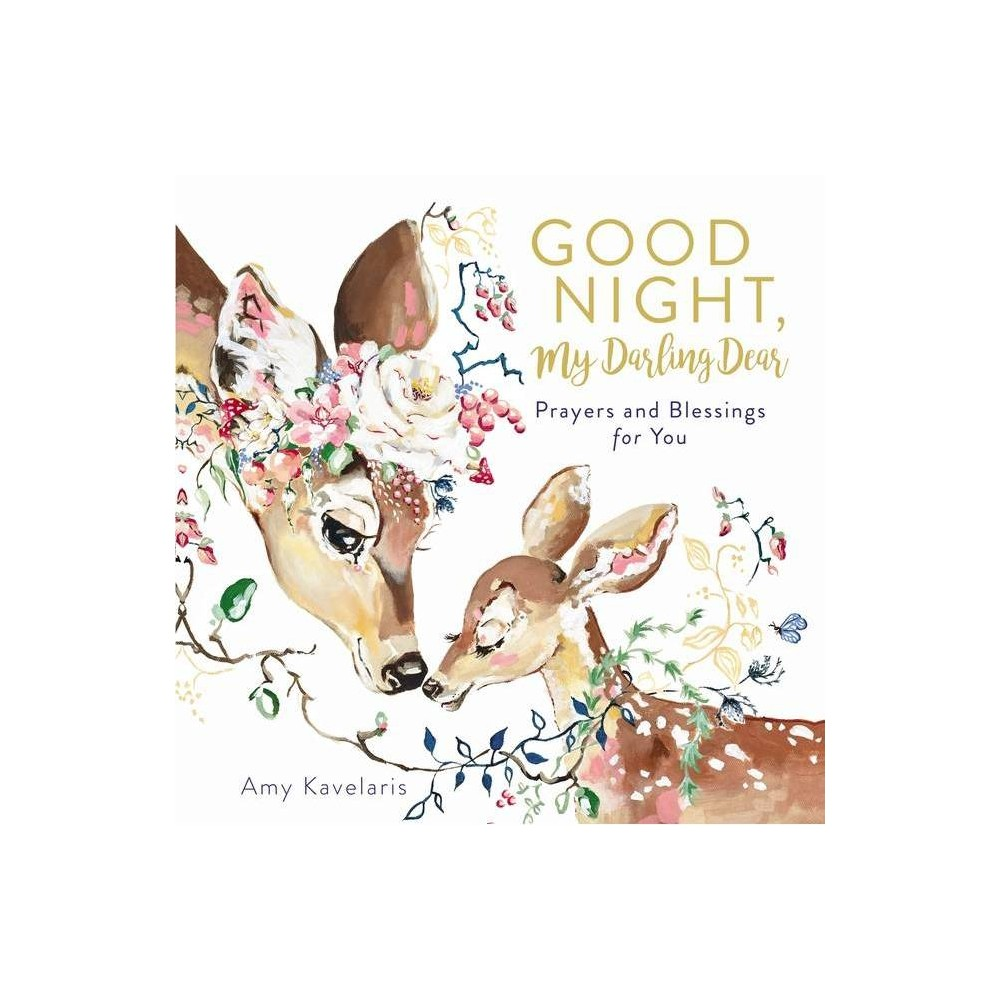 Good Night My Darling Dear By Amy Kavelaris Hardcover
