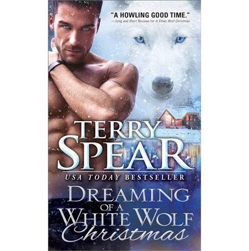 Dreaming of a White Wolf Christmas -  (White Wolf) by Terry Spear (Paperback) - image 1 of 1
