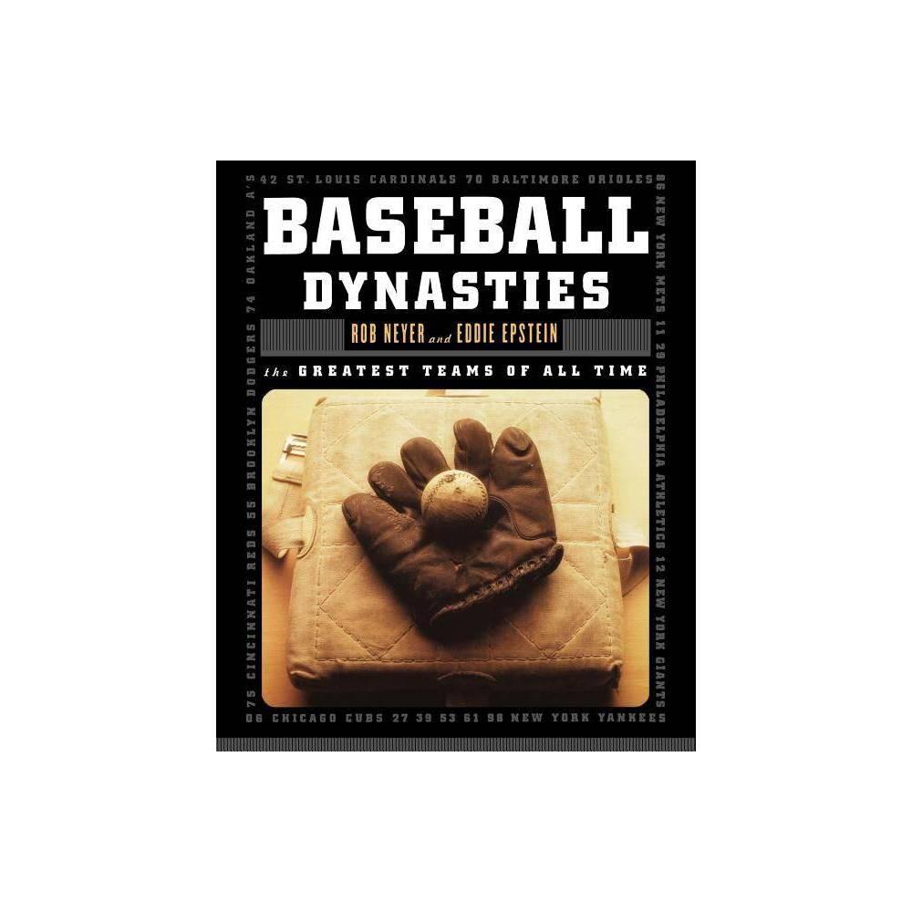Baseball Dynasties By Eddie Epstein Rob Neyer Paperback