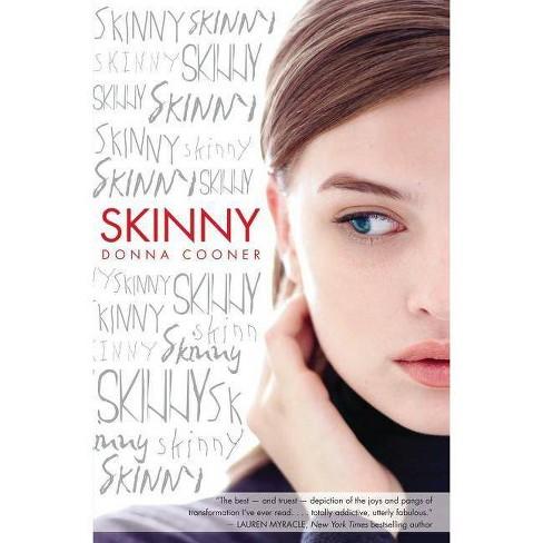Skinny - by  Donna Cooner (Paperback) - image 1 of 1